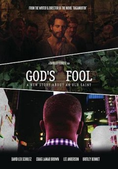God's fool : a new story about an old saint / Color Green Films presents ; written & directed by David Leo Schultz ; produced by David Leo Schultz, Ellen Young. - Color Green Films presents ; written & directed by David Leo Schultz ; produced by David Leo Schultz, Ellen Young.