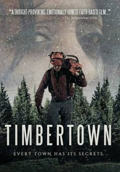 Timbertown /  Bridgestone Multimedia Group and Amor Domini Productions presents ; produced by Adam Dufour & Daniel Cleghorn ; screenplay by Jacob Dufour & Adam Dufour ; directed by Adam Dufour & Jacob Dufour. - Bridgestone Multimedia Group and Amor Domini Productions presents ; produced by Adam Dufour & Daniel Cleghorn ; screenplay by Jacob Dufour & Adam Dufour ; directed by Adam Dufour & Jacob Dufour.