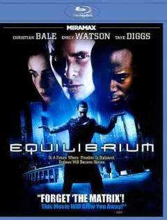 Equilibrium /  Dimension Films presents ; written & directed by Kurt Wimmer ; produced by Jan De Bont, Lucas Foster ; a Blue Tulip production. - Dimension Films presents ; written & directed by Kurt Wimmer ; produced by Jan De Bont, Lucas Foster ; a Blue Tulip production.