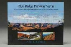 Blue Ridge Parkway vistas : a comprehensive identification guide to what you see from the many overlooks / Tim Barnwell.