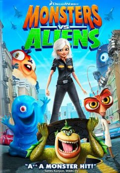 Monsters vs aliens /  DreamWorks Animation presents ; produced by Lisa Stewart ; story by Rob Letterman & Conrad Vernon ; screenplay by Maya Forbes ... [et al.]  ; directed by Rob Letterman, Conrad Vernon.