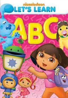 Let's learn : ABCs / Nickelodeon. - Nickelodeon.