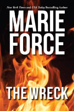 The wreck /  Marie Force.