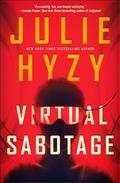 Virtual sabotage /  Julie Hyzy. - Julie Hyzy.