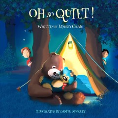 Oh so quiet! /  written by Lindsey Craig ; illustrated by Daniel Dunkley.