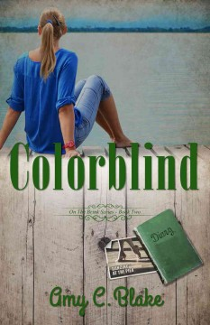 Colorblind : on the brink series book two / Amy C. Blake.