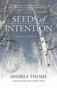 Seeds of Intention /  Andrea Thome.