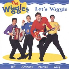 Let's wiggle /  the Wiggles.
