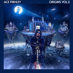 Origins : vol. 2 / Ace Frehley.