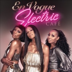 Electric cafe /  En Vogue. - En Vogue.