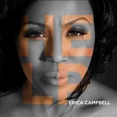 Help /  Erica Campbell. - Erica Campbell.