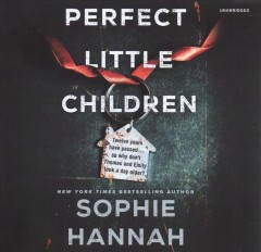 Perfect little children : a novel / Sophie Hannah. - Sophie Hannah.
