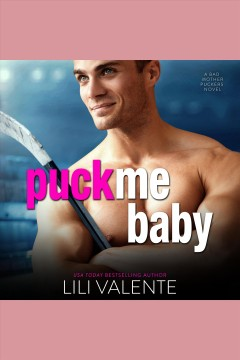 Puck me baby.