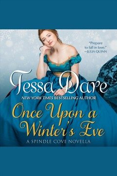 Once upon a winter's eve /  Tessa Dare.
