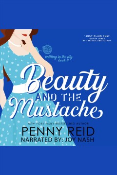 Beauty and the mustache : a philosophical romance.