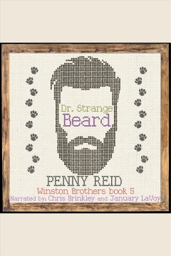 Dr. Strange Beard : Second Chance Small Town Romantic Comedy / Penny Reid.