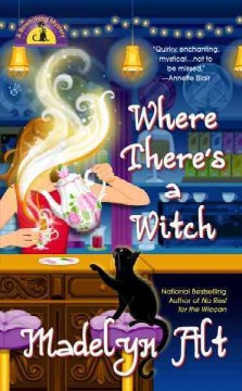 Where there's a witch /  Madelyn Alt.