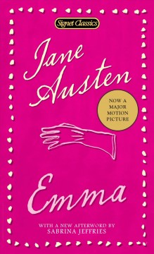 Emma /  Jane Austen ; with an introduction by Margaret Drabble and a new afterword by Sabrina Jeffries.
