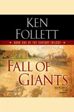 Fall of giants /  Ken Follett. - Ken Follett.