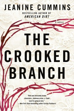 The crooked branch /  Jeanine Cummins.