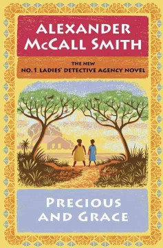 Precious And Grace / Alexander McCall Smith - Alexander McCall Smith