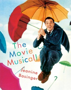 The movie musical! /  Jeanine Basinger. - Jeanine Basinger.