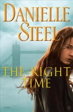 The Right Time / Danielle Steel - Danielle Steel