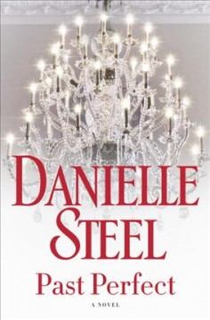 Past Perfect / Danielle Steel
