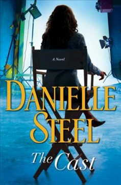 The Cast / Danielle Steel - Danielle Steel