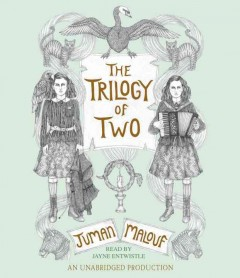 The trilogy of two /  Juman Malouf.