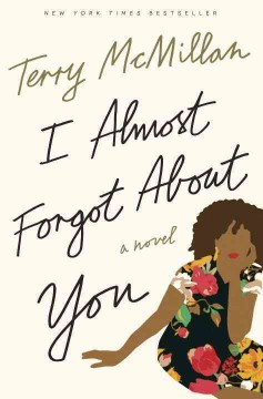 I Almost Forgot About You / Terry McMillan - Terry McMillan
