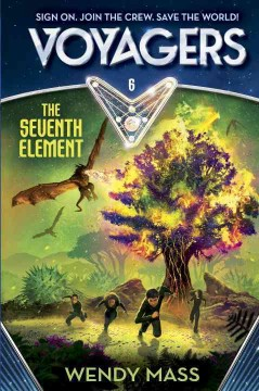 The seventh element /  Wendy Mass.