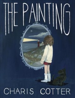 The painting /  Charis Cotter. - Charis Cotter.