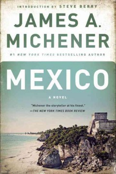 Mexico : a novel / James A. Michener.