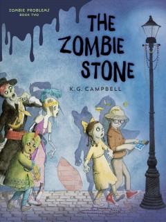 The zombie stone /  K. G. Campbell. - K. G. Campbell.