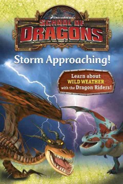 School of dragons : storm approaching! / by Kathleen Weidner Zoehfeld. - by Kathleen Weidner Zoehfeld.