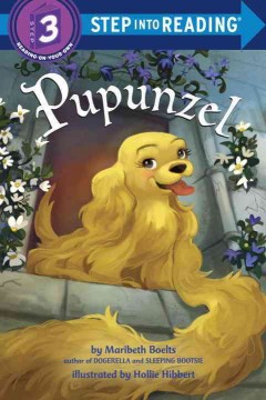 Pupunzel /  by Maribeth Boelts ; illustrated by Hollie Hibbert. - by Maribeth Boelts ; illustrated by Hollie Hibbert.