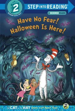 Have no fear! Halloween is here! /  by Tish Rabe ; based on a television script by Patrick Granleese ; illustrated by Tom Brannon. - by Tish Rabe ; based on a television script by Patrick Granleese ; illustrated by Tom Brannon.