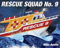 Rescue squad no. 9 /  by Mike Austin. - by Mike Austin.