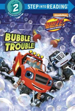 Bubble trouble! /  by Mary Tillworth ; illustrations by Kevin Kobasic.