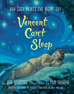 Vincent can't sleep /  by Barb Rosenstock ; illustrated by Mary Grandpre.