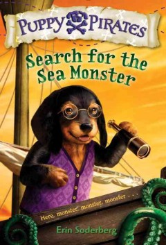 Search for the sea monster /  Erin Soderberg ; illustrations by Russ Cox. - Erin Soderberg ; illustrations by Russ Cox.