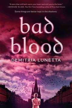 Bad blood /  Demitria Lunetta. - Demitria Lunetta.