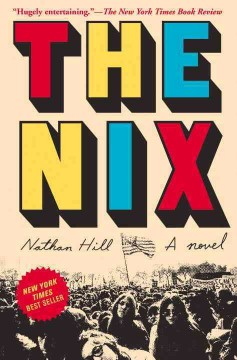 The Nix / Nathan Hill - Nathan Hill