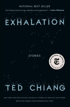 Exhalation / Ted Chiang - Ted Chiang