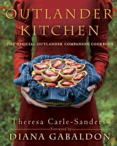Outlander kitchen : the official Outlander companion cookbook / Theresa Carle-Sanders.