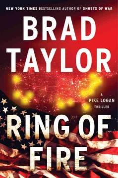 Ring of fire /  Brad Taylor.