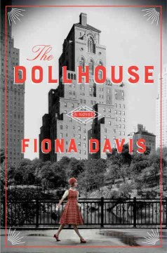 The dollhouse /  Fiona Davis. - Fiona Davis.