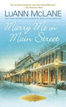 Marry me on Main Street /  LuAnn McLane.