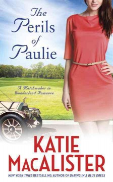 The perils of Paulie /  Katie MacAlister.